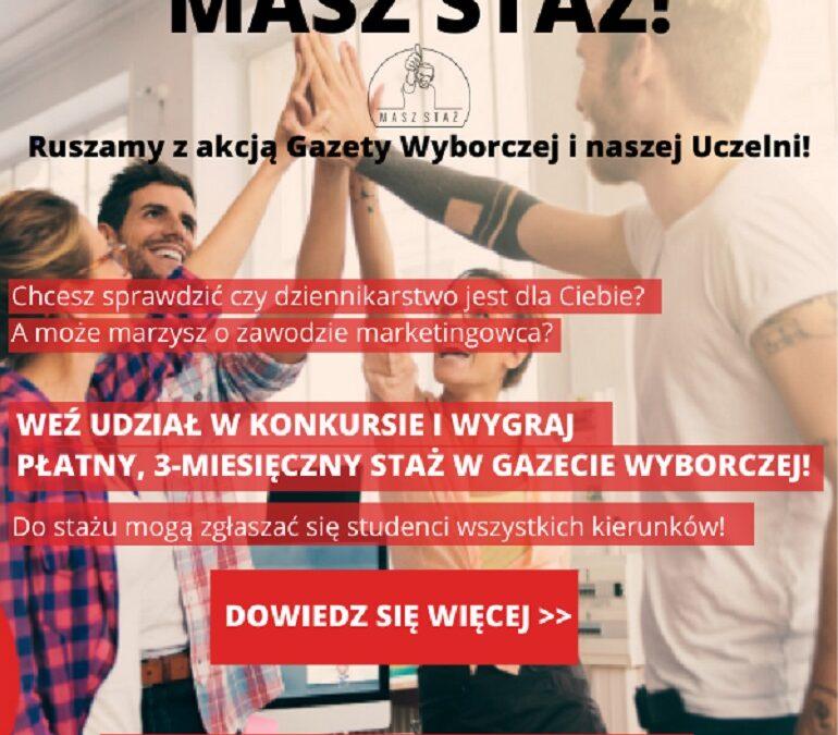 """""""Masz staż"""" – Gazeta Wyborcza zaprasza naszych studentów do konkursu stażowego!"""